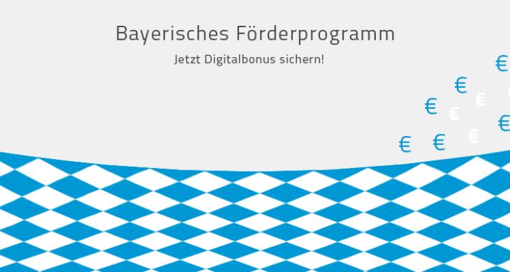 Förderprogramm Digitalbonus des Bayerische Staatsministerium für KMUs