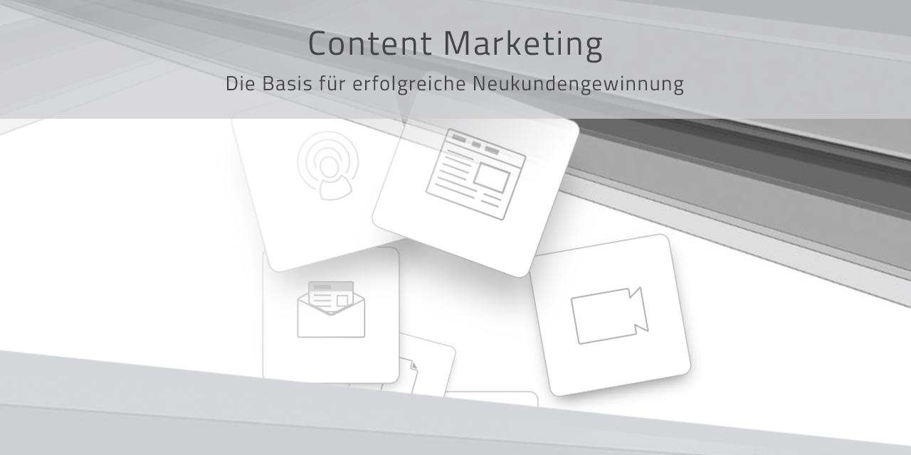 Content Marketing im B2B – Die Basis für erfolgreiche Neukundengewinnung