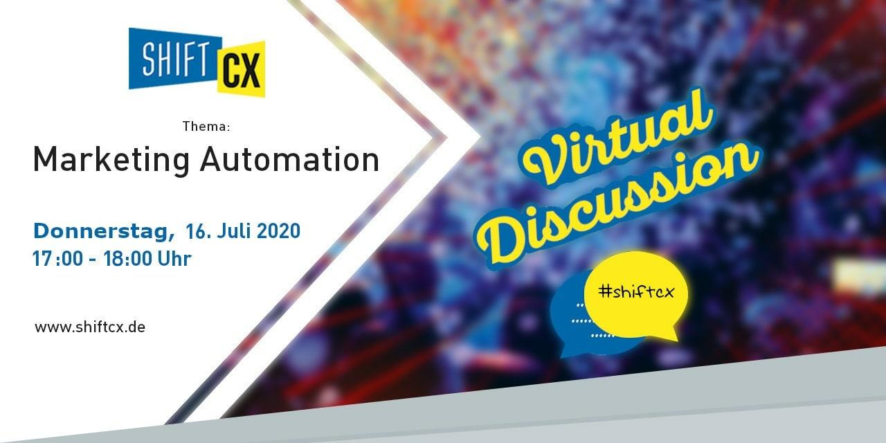 Shift/CX Virtual Talk rund um Marketing Automation