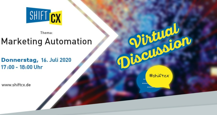 Shift/CX Virtual Talk rund um Marketing Automation