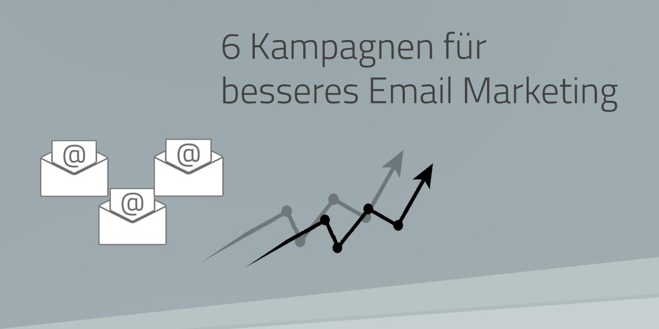 Email Kampagnen, die jeder kennen sollte
