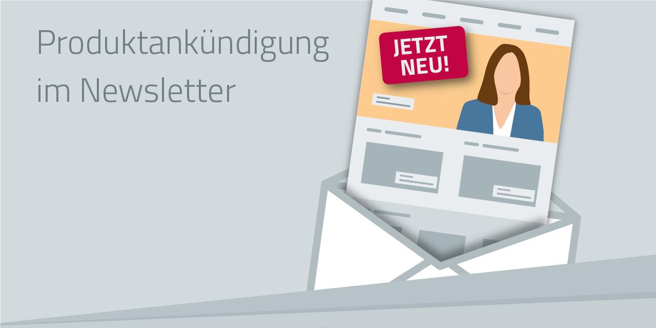 3 Top-Tipps für die Produktankündigung in Newsletter