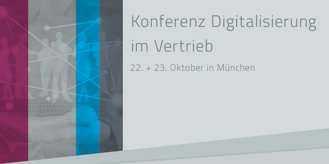 Fachkonferenz für Vertriebsdigitalisierung – innovativ und dynamisch